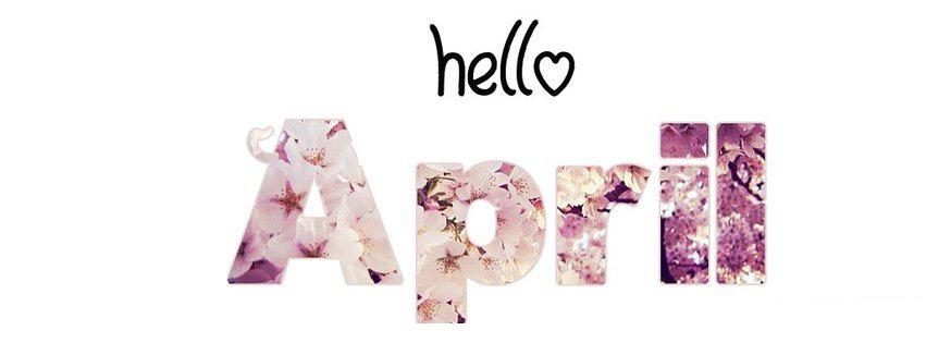 30 ảnh bìa facebook chào tháng 4 - Hello April số 7