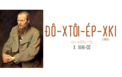 Bài soạn Đô-xtôi-ép-ki của X.Xvai-Gơ ngắn và chi tiết ở ngữ văn lớp 12