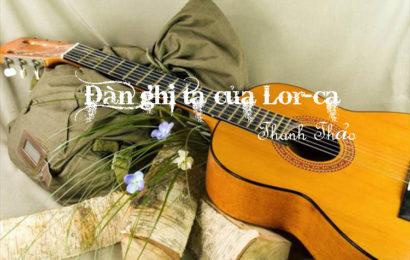Bài soạn Đàn ghi ta của Lor-ca (Thanh Thảo) ở ngữ văn lớp 12