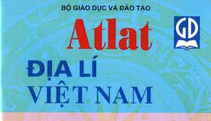 Tổng hợp 300 câu hỏi trắc nghiệm  ATLAT địa lý VIỆT NAM trọng tâm nhất