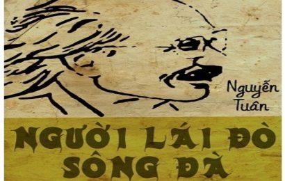 Tác giả Nguyễn Tuân và tác phẩm Người lái đò sông Đà ( Ngữ văn 12)