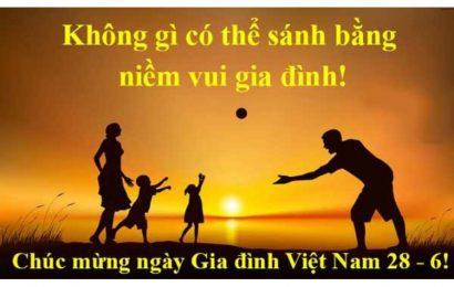 Lời chúc vui vẻ và thân thương tặng người thân ngày gia đình Việt Nam
